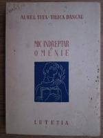 Anticariat: Tilica Dancau, Aurel Tita - Mic indreptar de omenie (1947)