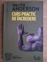 Walter Anderson - Curs practic de incredere